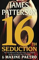 16th Seduction (Women's Murder Club) HARDCOVER 2017 by James Patterson