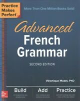 Advanced French Grammar, Paperback by Mazet, Veronique, Ph.D., Brand New, Fre...