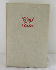 """Signed First Printing Book """"Wind Before Rain"""" by John D Weaver Hardcover 1942"""