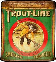 TROUT LINE SMOKING TOBACCO MAN FISHES HEAVY DUTY USA MADE METAL ADVERTISING SIGN