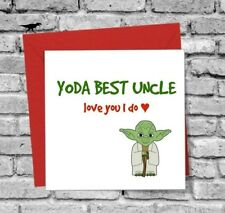STAR WARS GREETINGS CARD UNCLE FUNNY HUMOUR YODA BIRTHDAY CHRISTMAS LOVE YOU
