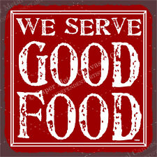 (VMA-G-1105) We Serve Good Food Red Vintage Metal Art Restaurant Tin Sign