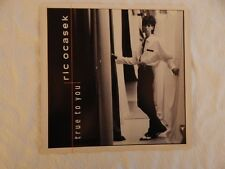 "RIC OCASEK ""TRUE TO YOU"" PICTURE SLEEVE! NEW! ONLY NEW COPY ON eBAY!"