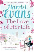 Evans, Harriet, The Love of Her Life, Very Good, Paperback