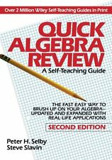 Quick Algebra Review: A Self-Teaching Guide, Second Edition by Peter H. Selby, S
