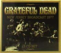 Grateful Dead - New Jersey Broadcast 1977 (3cd) NEW 3 x CD