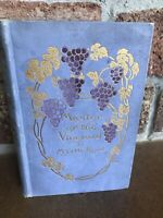 Antique MASTER OF THE VINEYARD by Myrtle Reed 1910 First Edition HARDCOVER Book