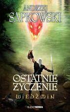 polish book OSTATNIE ZYCZENIE WIEDZMIN  ANDRZEJ SAPKOWSKI polska ksiazka