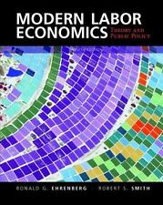 Modern Labor Economics: Theory and Public Policy International Student Edition