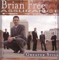 Brian Free & Assurance : Greater Still CD
