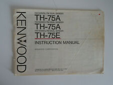 KENWOOD TH-75A/75E (GENUINE INSTRUCTION MANUAL ONLY).......RADIO_TRADER_IRELAND.