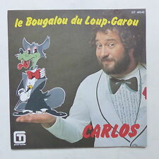 CARLOS Le bougalou du Loup Garou GT 46540