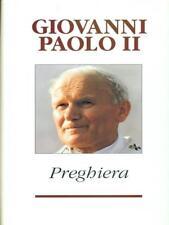PREGHIERA  GIOVANNI PAOLO II PIEMME 1993