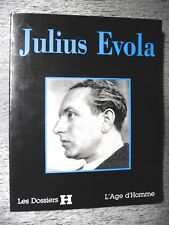 ARNAUD GUYOT-JEANNIN JULIUS EVOLA DOSSIERS H L'AGE D'HOMME 1997