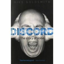 Discord: The Story of Noise by Mike Goldsmith (Paperback, 2014)