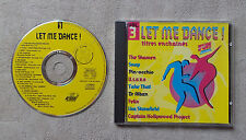 "CD AUDIOMUSIQUE INT  / VARIOUS ""LET ME DANCE! VOL.3"" CD COMPILATION 19T 1993"