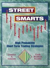 Street Smarts: High Probability Short-Term Trading Strategies, Connors, Laurence
