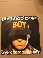 PET SHOP BOYS LOVE COMES QUICKLY 45 RECORD WITH PICTURE SLEEVE PROMO