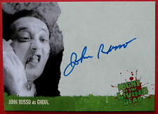 NIGHT OF THE LIVING DEAD - ** JOHN A RUSSO ** Autograph Card - Unstoppable 2012