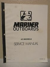 Mariner Outboards 4/5 Models Service Manual M-90-96963