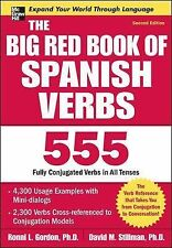 The Big Red Book of Spanish Verbs 555 FULLY CONJUGATED VERBS 2ND EDITION (2009)
