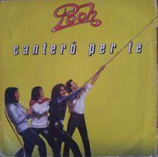 "Pooh - Canterò Per Te - Vinyl 7"" 45T (Single)"
