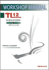 Takeuchi TL12 Track Loader Service Workshop and Parts Manual CD - TL 12