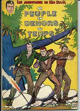 RARE EO 1956 FORTON + CHARLIER + KIM DEVIL : LE PEUPLE EN DEHORS DU TEMPS
