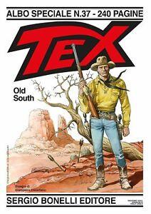 Fumetto Bonelli Editore Tex Gigante 240 Pagine Albo Speciale 37 Old South