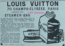 PUBLICITE LOUIS VUITTON STEAMER BAG SAC DE BORD BATEAU VOYAGE DE 1925 FRENCH AD