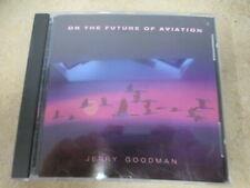 Jerry Goodman - The Future Of Aviation CD