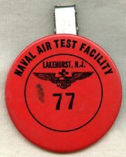 Circa 1960s USN Naval Air Test Facility (NATF) NAS Lakehurst ID Badge