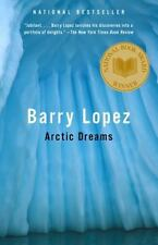 *NEW* Arctic Dreams by Barry Lopez, (Paperback), Free Shipping