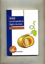 Coretti-Borani # RIDERE- RACCONTI UMORISTICI DA LEGGERE E SCRIVERE #Petrini 2003
