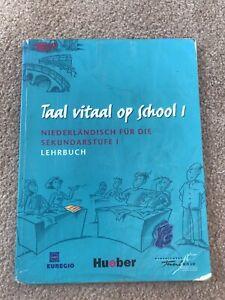 Taal vitaal op school 1-niederländisch für die Sekundarstufe 1-Lehrbuch-Hueber