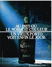 Publicité Advertising 1987 Porto Cruz Spécial reserve