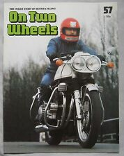 On Two Wheels magazine The inside story of Motor Cycling Issue 57