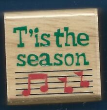 TIS THE SEASON MUSIC NOTES Christmas Words GIFT Tag Craft Wood RUBBER STAMP