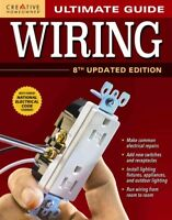Ultimate Guide : Wiring, Paperback by Byers, Charles T. (EDT); Creative Homeo...