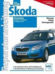 Werkstatt– u.Reparaturhandbuch für Skoda Roomster  Benziner + Diesel Band 1330