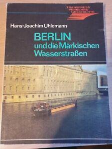 Berlin und die Märkischen Wasserstrassen, transpressverlag der DDR 1987