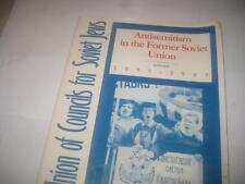 Antisemitism in the Former Soviet Union: Report 1995-1997