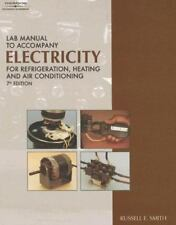 Lab Manual to accompany Electricity for Refrigeration, Heating, And Air Conditio