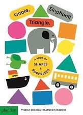 Circle, Triangle, Elephant! : A Book of Shapes and Surprises by Mayuko...