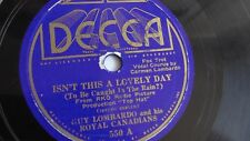 Guy Lombardo - 78rpm single 10-inch – Decca #550 Isn't This A Lovely Day