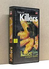 KILLER A SANGUE FREDDO [vhs, Natural killers, grandi predatori, 55', 1997]