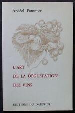 Livre  L'art de la DEGUSTATION des VINS  1991  dédicacé par l'auteur