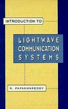 Introduction to Lightwave Communication Systems (Artech House Optoelectronics Li