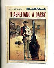 ALBI DELL'INTREPIDO # TI ASPETTANO A DARBY #N.1216 1969 # Casa Editrice Universo
