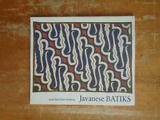 Javanese Batiks by Susan M Arensberg Sc